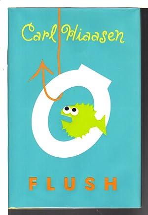 FLUSH.: Hiaasen, Carl.