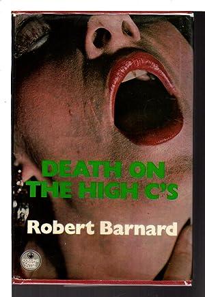 DEATH ON THE HIGH C'S.: Barnard, Robert.
