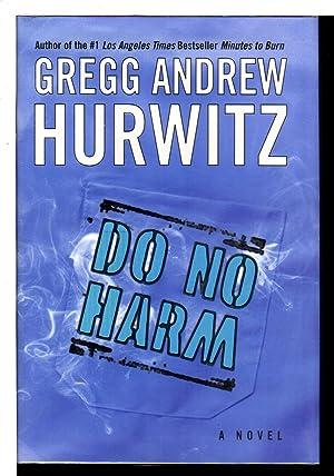 DO NO HARM.: Hurwitz, Gregg Andrew.