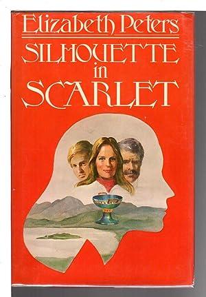 SILHOUETTE IN SCARLET.: Peters, Elizabeth [Barbara Mertz].