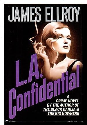 L.A. CONFIDENTIAL.: Ellroy, James