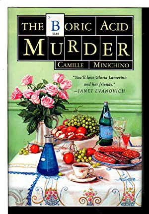 THE BORIC ACID MURDER.: Minichino, Camille.