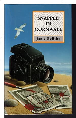 SNAPPED IN CORNWALL.: Bolitho, Janie.