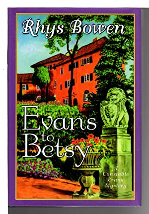 EVANS TO BETSY.: Bowen, Rhys.
