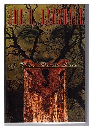 A FINE DARK LINE.: Lansdale, Joe R.