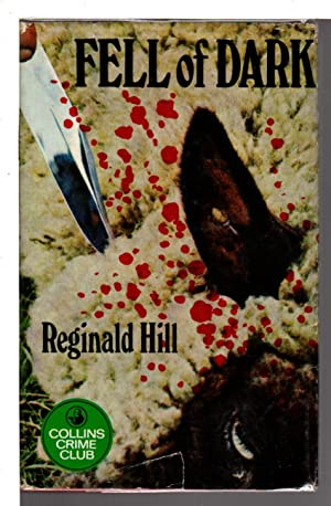 FELL OF DARK.: Hill, Reginald.
