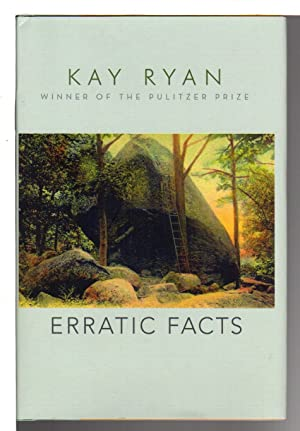ERRATIC FACTS: Poems.: Ryan, Kay.