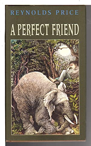 A PERFECT FRIEND.: Price, Reynolds.