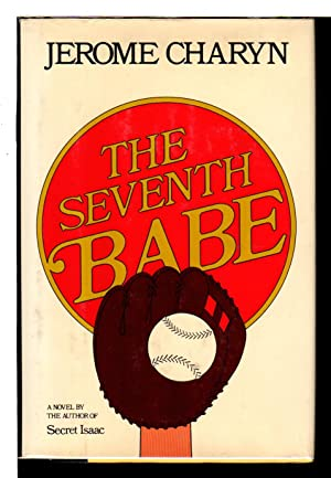 THE SEVENTH BABE.: Charyn, Jerome.