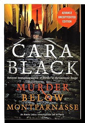 MURDER BELOW MONTPARNASSE.: Black, Cara.
