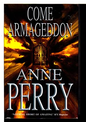 COME ARMAGEDDON.: Perry, Anne.