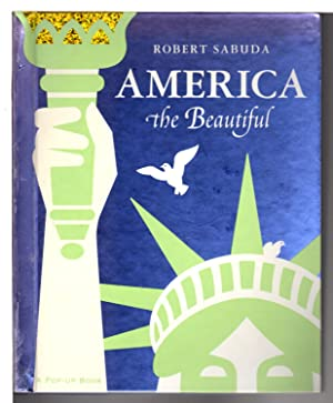 AMERICA THE BEAUTIFUL: A Pop-Up Book.
