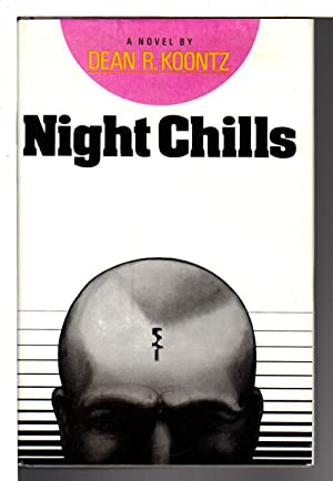 NIGHT CHILLS.: Koontz, Dean R.