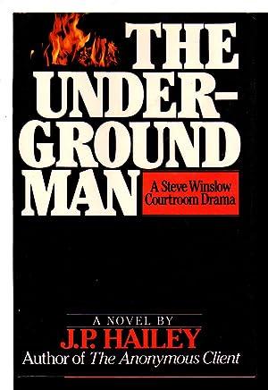 THE UNDERGROUND MAN.: Hailey, J. P. (pseudonym of Parnell Hall)