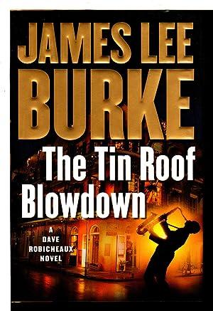 The Tin Roof Blowdown By James Lee Burke Abebooks
