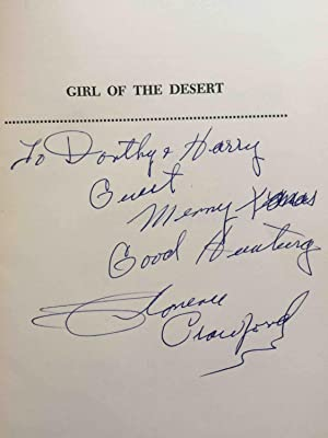 GIRL OF THE DESERT, The Life and Writings of One of the Most Extraordinary Women in America Today.:...