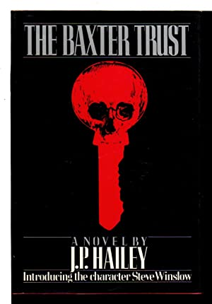 THE BAXTER TRUST.: Hailey, J. P. (pseudonym of Parnell Hall)