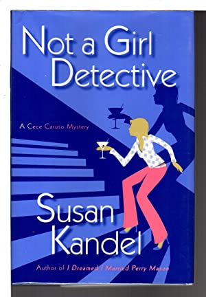 NOT A GIRL DETECTIVE.: Kandel, Susan.