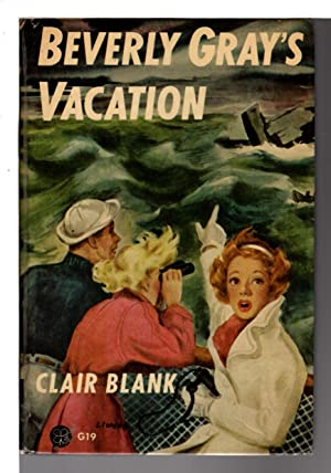 BEVERLY GRAY'S VACATION #19.: Blank, Claire (Clarissa
