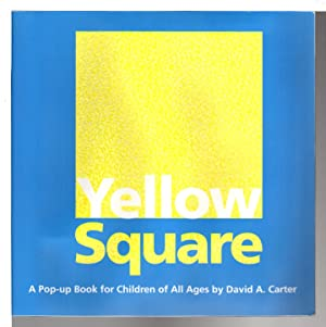 YELLOW SQUARE: A Pop-up Book for Children of All Ages.