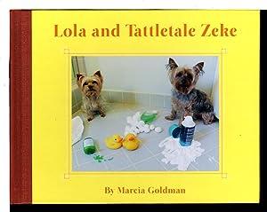 LOLA AND TATTLETALE ZEKE (plus plush dog): Goldman, Marcia.