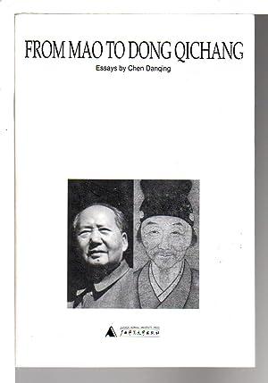 FROM MAO TO DONG QICHANG.: Chen Danqing (Dan Qing)