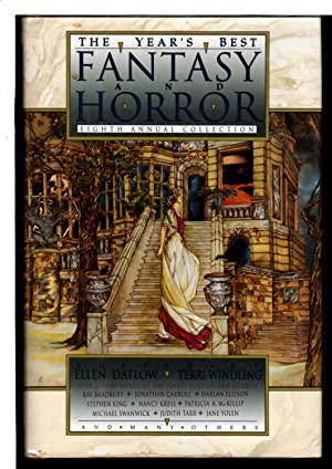 THE YEAR'S BEST FANTASY: EIGHTH ANNUAL COLLECTION.: Datlow, Ellen and Terri Windling, editors.