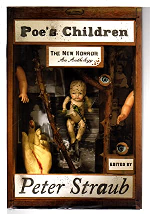 POE'S CHILDREN: The New Horror.: Anthology, signed] Straub, Peter, editor. Ellen Klages and ...