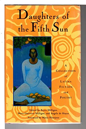 DAUGHTERS OF THE FIFTH SUN: A Collection: Anthology, signed] Milligan,
