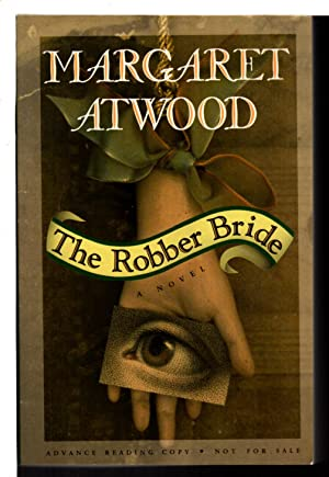 THE ROBBER BRIDE: Atwood, Margaret.