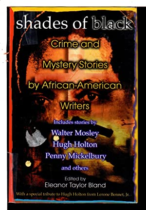 SHADES OF BLACK: Crime and Mystery Stories by African American Authors.: [Anthology, signed.] Bland...