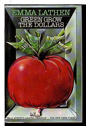 GREEN GROW THE DOLLARS.: Lathen, Emma (pseudonym