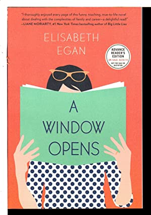 A WINDOW OPENS.: Egan, Elizabeth.