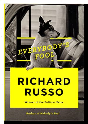 EVERYBODY'S FOOL.: Russo, Richard.