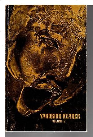 YARDBIRD READER, VOLUME II (2, Two).: Anthology, signed] Reed, Ishmael, editor. Al Young, Shawn Hsu...