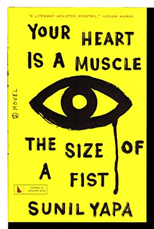 YOUR HEART IS A MUSCLE THE SIZE OF A FIST.: Sunil, Yapa.