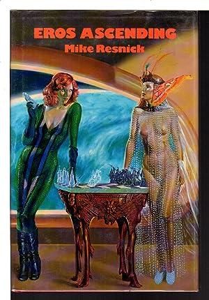 EROS ASCENDING: Tales of the Velvet Comet, Volume I.: Resnick, Mike.
