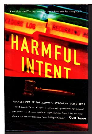 HARMFUL INTENT.: Kerr, Blaine.