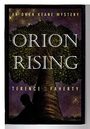 ORION RISING: An Owen Keane Mystery.: Faherty, Terence.