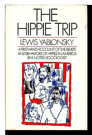 THE HIPPIE TRIP.: Yablonsky, Lewis
