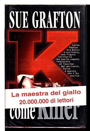 """K"" COME KILLER.: Grafton, Sue."