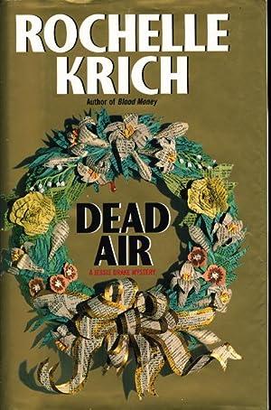 DEAD AIR.: Krich, Rochelle Majer.