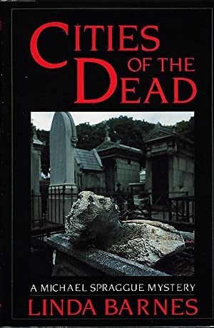 CITIES OF THE DEAD.: Barnes, Linda