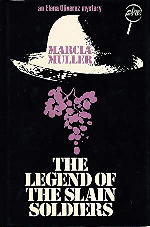 THE LEGEND OF THE SLAIN SOLDIERS.: Muller, Marcia.