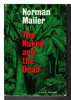 THE NAKED AND THE DEAD.: Mailer, Norman.