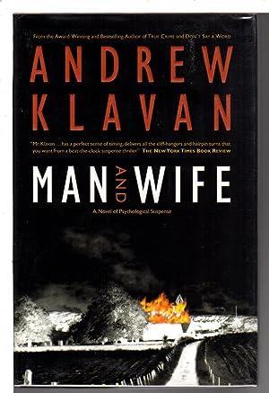MAN AND WIFE.: Klavan, Andrew.