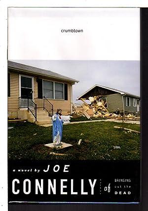 CRUMBTOWN.: Connelly, Joe.