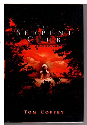 THE SERPENT CLUB.: Coffey, Tom.