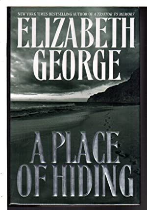 A PLACE OF HIDING.: George, Elizabeth.