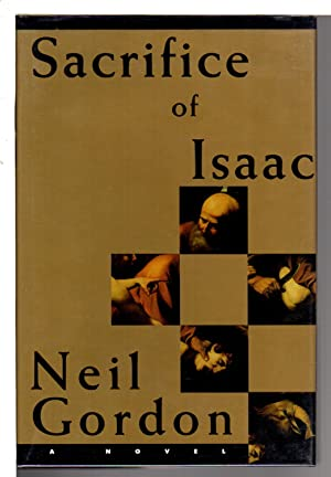 SACRIFICE OF ISAAC.: Gordon, Neil.
